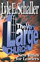 The Very Large Church: New Rules for Leaders…