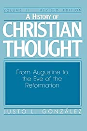 A History of Christian Thought, Vol. 2: From…