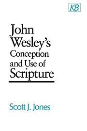John Wesley's Conception and Use of…