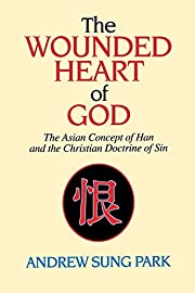 The wounded heart of God : the Asian concept…