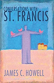 Conversations with St. Francis av James C.…