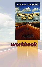 Momentum for Life Workbook af Mike Slaughter