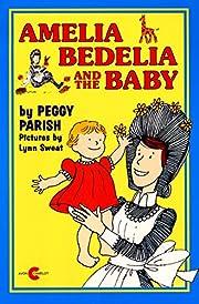 Amelia Bedelia and the baby av Peggy Parish