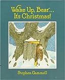 Wake-Up, Bear--It's Christmas! de Stephen…