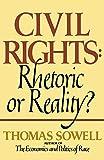 Civil rights: rhetoric or reality?