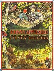 Johnny Appleseed – tekijä: Steven Kellogg