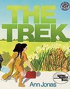 The Trek by Ann Jonas