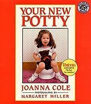 Your New Potty de Joanna Cole