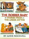 The Robber Baby: Stories from the Greek…