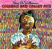 Cherries and Cherry Pits – tekijä: Vera B…