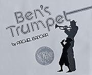 Ben's Trumpet por Rachel Isadora