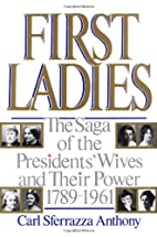 First Ladies: The Saga of the…