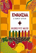 Kwanzaa: A Family Affair by Mildred Pitts…