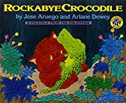 Rockabye Crocodile: A Folktale from the…