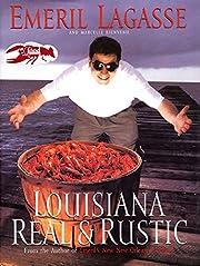 Louisiana Real and Rustic av Emeril Lagasse