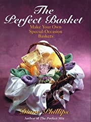 The Perfect Basket: Make Your Own…