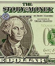 The Story of Money de Betsy Maestro