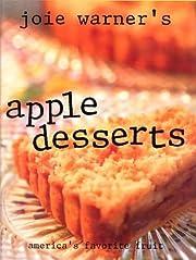 Joie Warner's Apple Desserts: America's…
