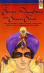 Seven Daughters and Seven Sons por Barbara…