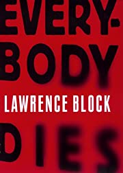 Everybody Dies por Lawrence Block
