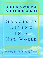 Gracious Living in a New World: How to…