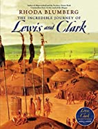 The incredible journey of Lewis and Clark by…