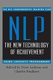 NLP: The New Technology of Achievement de…