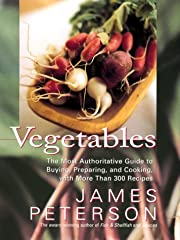 Vegetables: The Most Authoritative Guide to…