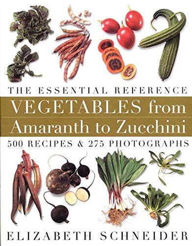 Vegetables from amaranth to zucchini :