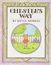 Chester's Way av Kevin Henkes