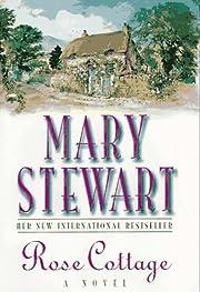 Rose cottage – tekijä: Mary Stewart