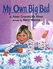 My Own Big Bed av Anna Grossnickle Hines