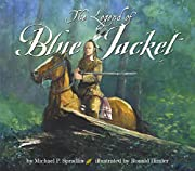 The Legend of Blue Jacket af Michael P.…