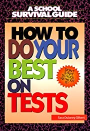 How to Do Your Best on Tests (School…