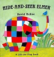 Hide-And-Seek Elmer (Elmer Books) av David…