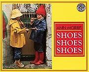 Shoes, Shoes, Shoes de Ann Morris