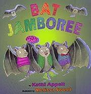Bat Jamboree av Kathi Appelt