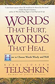 Words That Hurt, Words That Heal: How to…