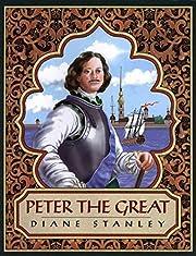 Peter the Great – tekijä: Diane Stanley