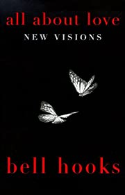 All about love : new visions de Bell Hooks