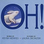 Oh! de Kevin Henkes