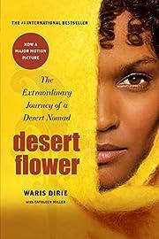 Desert Flower: The Extraordinary Journey of…