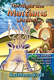 The Night the Martians Landed: Just the…