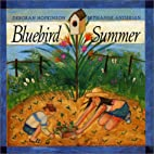 Bluebird Summer by Deborah Hopkinson