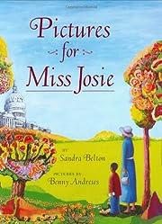 Pictures for Miss Josie av Sandra Belton