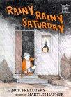 Rainy Rainy Saturday (Greenwillow…
