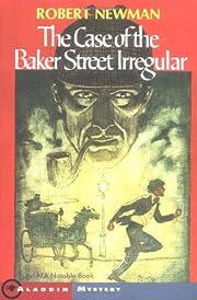 The Case of the Baker Street Irregular (An…