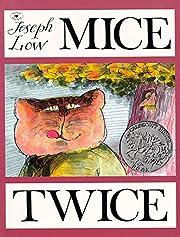 Mice Twice – tekijä: Joseph Low