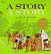 A Story, a Story av Gail E. Haley