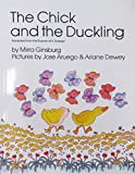 The Chick and the Duckling (Aladdin Books) [ペーパーバック] Ginsburg  Mirra、 Aruego  Jose; Russian of V. ?suteyev  The